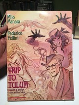TRIP TO TULUM FROM A SCRIPT FOR A FILM IDEA -Federico Fellini -Manara 1s... - $122.50