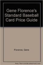 Gene Florence's Standard Baseball Card Price Guide by Gene Florence - $11.83