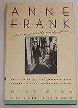 Anne Frank Remembered The Story of Miep Gies who helped to hide the Frank family image 1