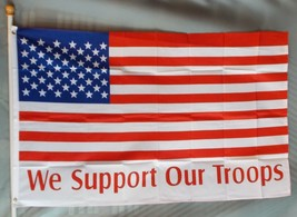 USA WE SUPPORT OUR TROOPS 3X5' FLAG 3'X5' NEW AMERICAN FLAG WE SUPPORT 3... - $9.41