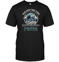 Men's Fishing And Being Poppa Funny Bass Fishing T Shirt - $17.99+