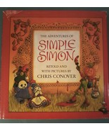 The Adventures Of Simple Simon~ Signed First Edition~ Chris Conover  - $11.87