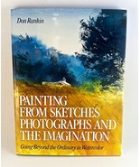 """Painting from Sketches, Photographs and the Imagination"" Rankin, Don - $10.49"