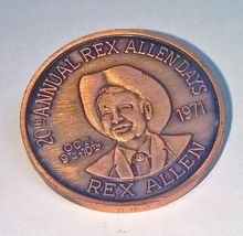 Rex Allen Days Dollar Size Medal Rodeo Association 1971 Willcox Arizona - $6.95