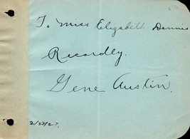 GENE AUSTIN Autograph nicely signed on album page. My Blue Heaven star. - $38.61