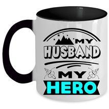 Cute Gift For My Wife Coffee Mug, My Husband Accent Mug - $19.99+