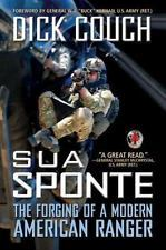 Sua Sponte-The Forging of a Modern American Ranger by Couch