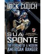 Sua Sponte-The Forging of a Modern American Ranger by Couch - $5.95