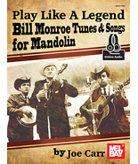 Play Like A Legend: Bill Monroe/Mandolin Book w/Audio Download - $20.99