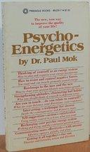 Psycho-Energetics [Paperback] Dr. Paul Mok