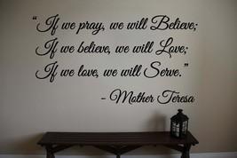 Mother Teresa Pray Believe Love Wall Quote Vinyl Sticker Decal (b) - $14.99+