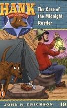 The Case of the Midnight Rustler #19 (Hank the Cowdog) [Paperback] Erickson, Joh