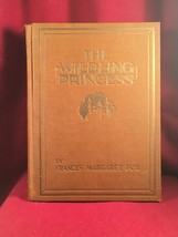 The Wilding Princess by Frances Margaret Fox - $117.60