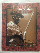 All Flesh Must Be Eaten RPG Fistful o' Zombies Soft Cover by Eden Studios - $7.99