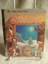 SCARCE! Children's Little Golden Book THE ANIMALS' CHRISTMAS EVE 1977 Ed... - $13.25