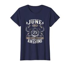 Amazing Shirt -  June 1943 75 Years of being Awesome 75 Years Old Wowen image 3