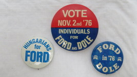 Set of 3 Ford & Dole Political Pins - $12.19