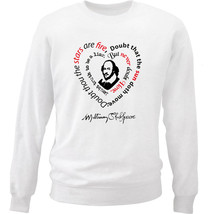 William Shakespeare Doubt Quote - New White Cotton Sweatshirt - $33.11