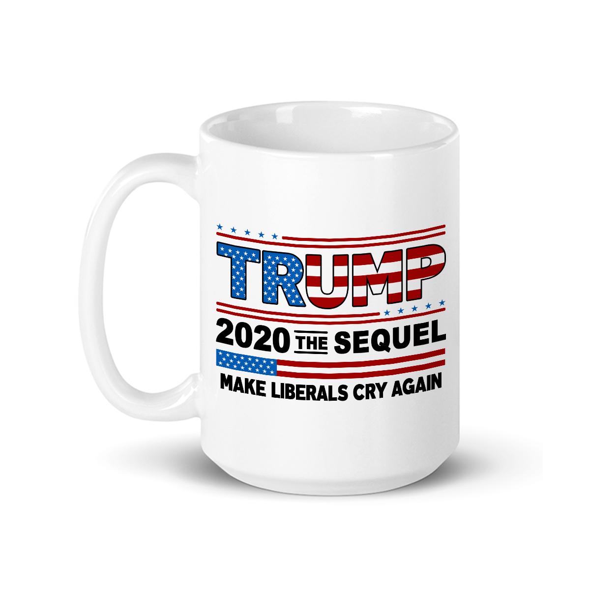 6eff910f1c6 Donald Trump Election 2020 Make Liberals Cry and 50 similar items. Trum 2020  b mug w 6