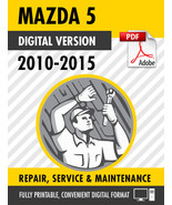 2010 2011 2012 2013 2014 2015 MAZDA5 FACTORY REPAIR SERVICE MANUAL / WORKSHOP - $13.99