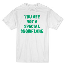 You Are Not A Special Snowflake Men's T-shirt - £5.67 GBP+