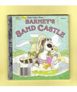 FIRST Little Golden Book -- BARNEY'S SAND CASTLE by Stephanie Calmenson ... - $5.50