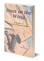 Dust in the Wind ~ Ghost Towns - $19.95