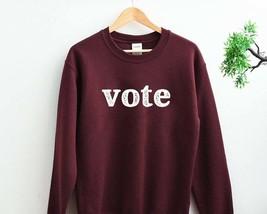 Vote Sweatshirt, Election 2020, Vote 2020, Election Sweatshirt, Vote 202... - $29.99