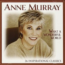 What A Wonderful World [2 CD] by Anne Murray (1999-10-01) [Audio CD]