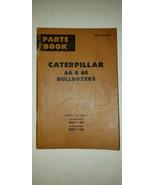 1976 Caterpillar 6A & 6S Parts Book, serial #s Bulldozer 44E1 up and 95E... - $12.02