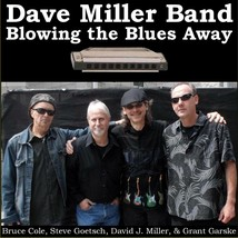 """Dave Miller Band CD - """"Blowing the Blues Away"""" - $14.82"""