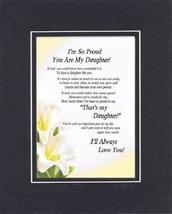 Touching and Heartfelt Poem for Daughters - I'm So Proud You Are My Daughter Poe - $19.95