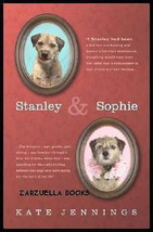 Stanley and Sophie :  Border Terrier : Kate Jennings :  New Hardcover @ZB - $8.95