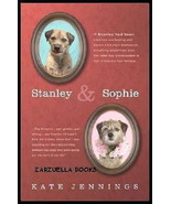 Stanley and Sophie :  Border Terrier : Kate Jennings :  New Hardcover @ZB - $8.95