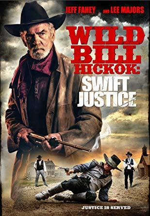 Wild Bill Hickok: Swift Justice DVD