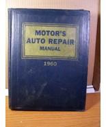 Motor's Auto Repair Manual 1960 23rd Edition - $17.99