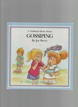 Gossiping - A Children's Book - Joy Berry - HC - 1988 - Help Me Be Good. - $1.26