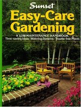 Easy-Care Gardening Sunset Books - $3.80