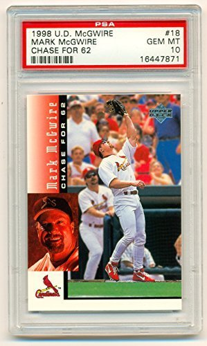 1998 Upper Deck Mark McGwire PSA 10 (Graded Gem Mint) Chase for 62 Card #18