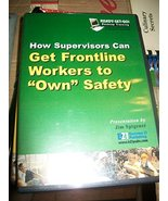 """How Supervisors Can Get Frontline Workers to """"Own"""" Safety - $29.65"""