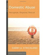 Domestic Abuse: Recognize, Respond, Rescue (Resources for Changing Lives... - $2.85
