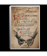 To My Fiancee I Love You Forever Always CANPO75 Canvas .75in Frame Valen... - $25.00+