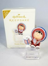HALLMARK  FROSTY FRIENDS SPECIAL EDITION ORNAMENT 2006 - $19.99