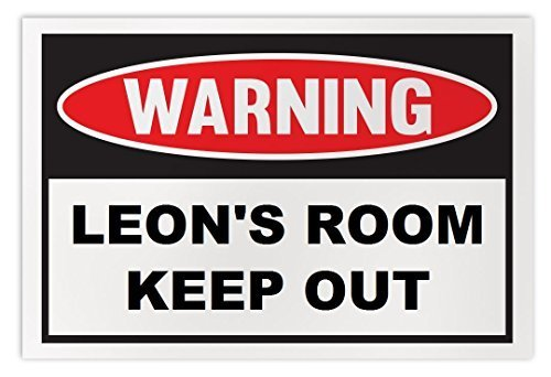 Crazy Sticker Guy Personalized Novelty Warning Sign: Leon's Room Keep Out - Boys