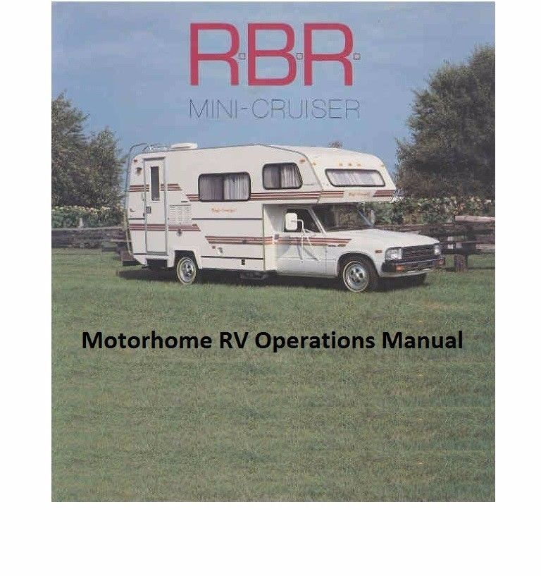 rbr mini cruiser motorhome operations manual and 50 similar items rh bonanza com Class B RV Luxury Motorhomes