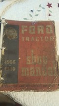 Vintage Original Ford Tractor Shop Manual 1955-1960.Tractor & Implement Division - $29.69