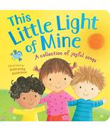 This Little Light of Mine [Board book] Tiger Tales and Kolvanovic, Dubravka - $6.92