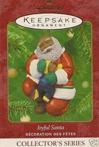 2001 Joyful Santa Keepsake Ornament - $19.99
