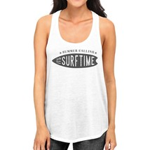 Summer Calling It's Surf Time Womens White Tank Top - $14.99