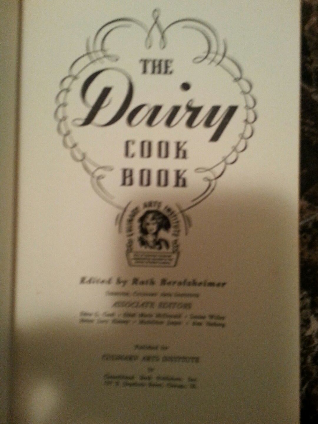 DAIRY COOKBOOK FROM THE CULINARY ARTS INSTITUTE 1941